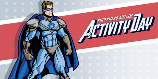 Superhero Autism Activity Day - Oakland, CA - Presented by Centria Autism