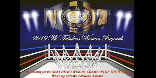 2019 Ms. Fabulous Woman Pageant
