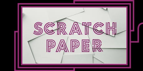 Scratch Paper  tickets