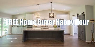 FREE May 21st Home Buyer Happy Hour