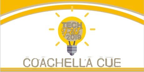 Coachella CUE Tech Fest 2019 tickets