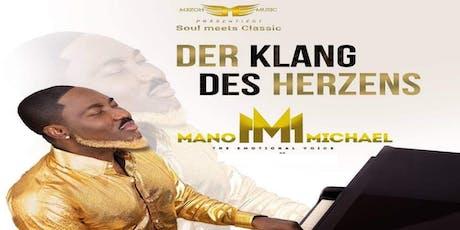 Mano Michael - Der Klang des Herzens - Landshut Tickets