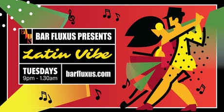 Latin vibe Tuesdays tickets