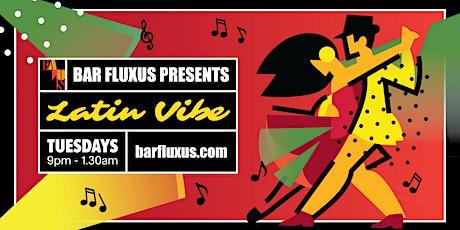 Latin vibe Tuesdays tickets