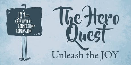 Copy of The Hero Quest: Unleash The Joy tickets