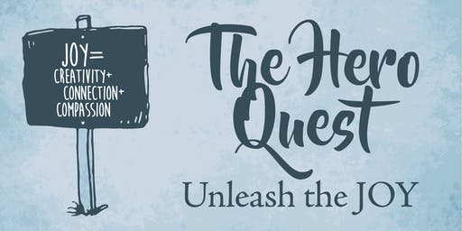 Copy of The Hero Quest: Unleash The Joy