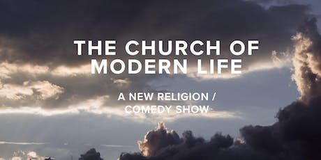 Church of Modern Life tickets