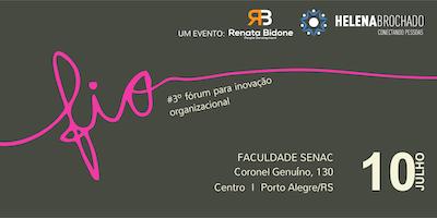 FIO - Fórum para Inovação Organizacional 3ª Edição
