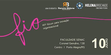 FIO - Fórum para Inovação Organizacional 3ª Edição  ingressos