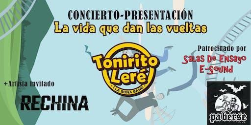 "Tonirito Leré i la Bona Band, presenta: ""La vida que dan las vueltas"""