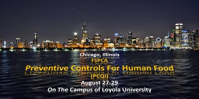 Chicago, IL. FSPCA Preventive Controls for Human Foods Qualified Individual  (PCQI)