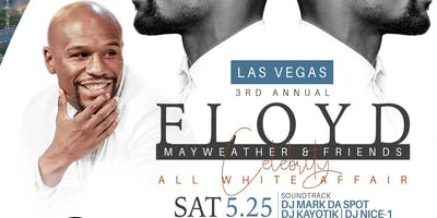 SAT | Floyd Mayweather| All White Affair Las Vegas MDW 2019