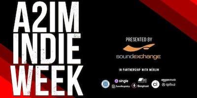 A2IM Indie Week 2019 presented by SoundExchange