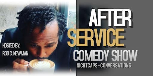 AFTER SERVICE COMEDY SHOW