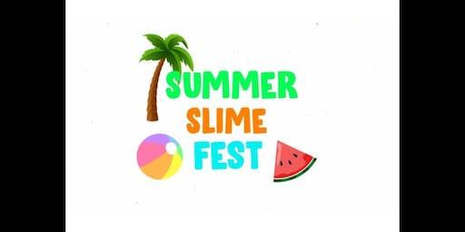 Summer slime fest