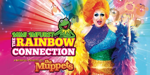 The Rainbow Connection:  A Tribute To The Muppets