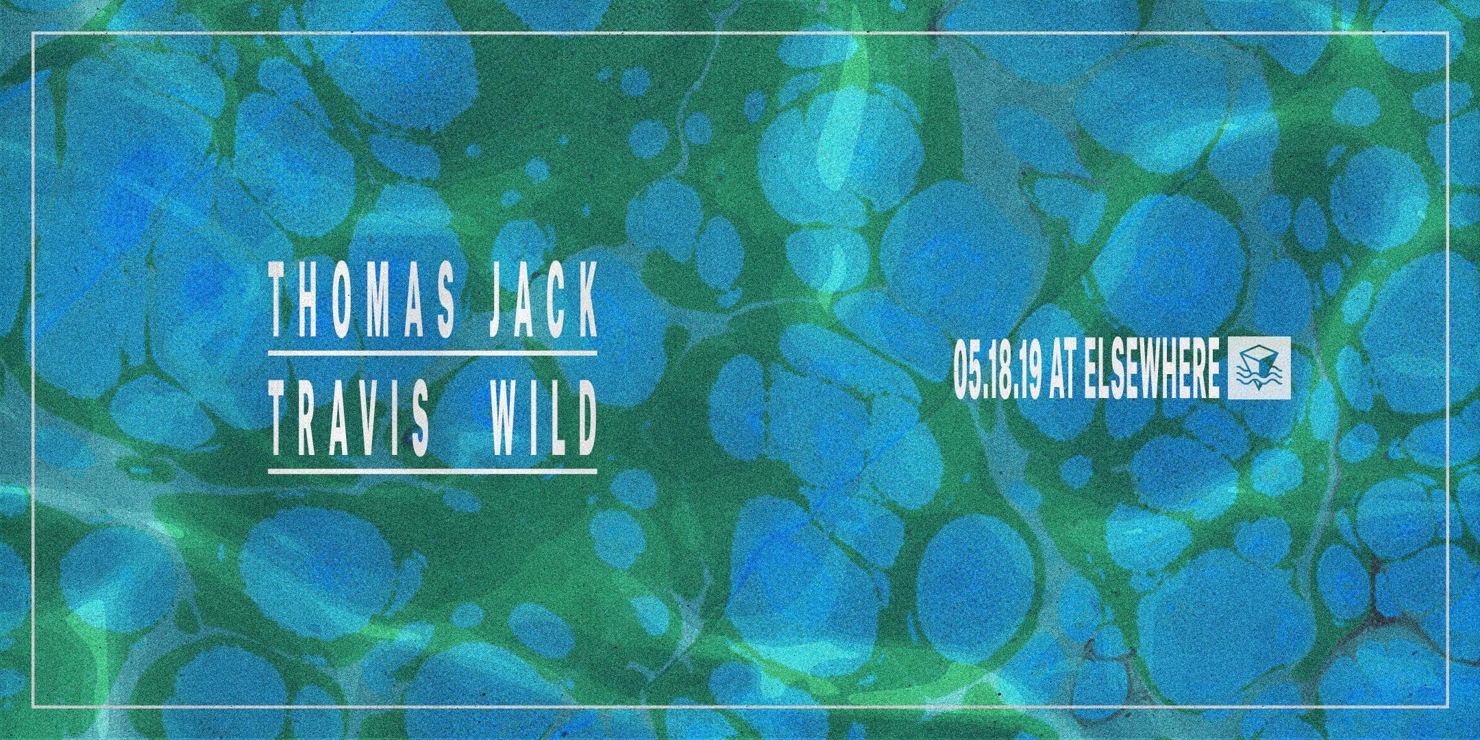 Thomas Jack, Travis Wild
