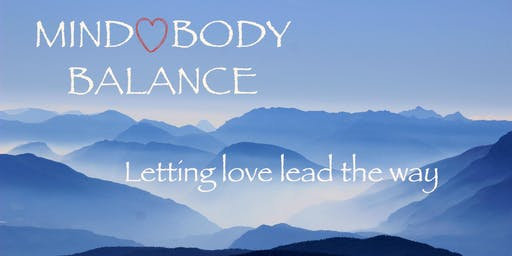 Mind-Heart-Body Balance: Letting Love Lead the Way