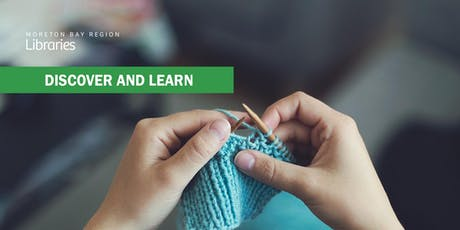 Learn How to Knit with Confidence - Bribie Island Library tickets