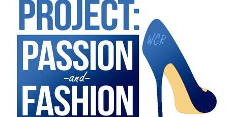 WCR Seattle Metro Fundraiser - Project: Passion and Fashion tickets