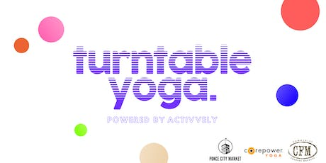 TurnTable Yoga | Powered x Activvely tickets