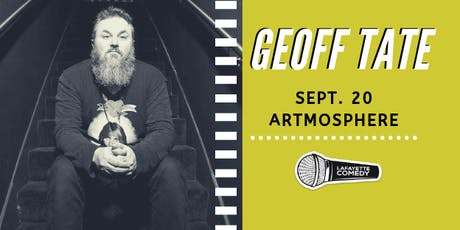Geoff Tate (Comedian from the Late, Late Show, Doug Loves Movies) tickets