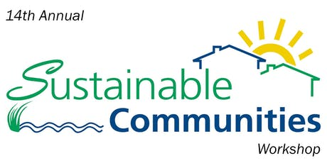 Sustainable Communities Workshop Sponsors and Exhibitors: Nov. 14, 2019 tickets