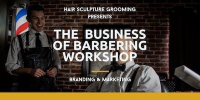 The Business of Barbering Workshop - Branding & Marketing