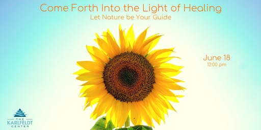Come Forth Into The Light Of Healing