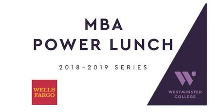 MBA Power Lunch with Duane Millard tickets