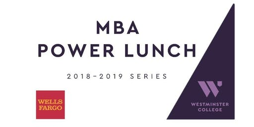 MBA Power Lunch with Duane Millard