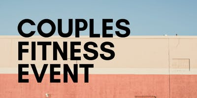 Couples Fitness Event!