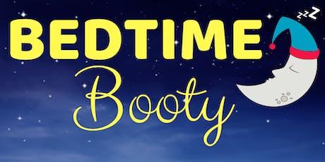 Bedtime Booty | November tickets