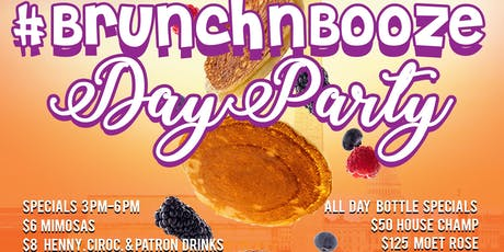 Brunch N Booze Day Party  tickets