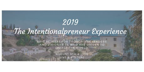 The Intentionalpreneur Experience tickets
