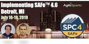 Implementing SAFe 4.6 w/ SPC Certification - Detroit,...