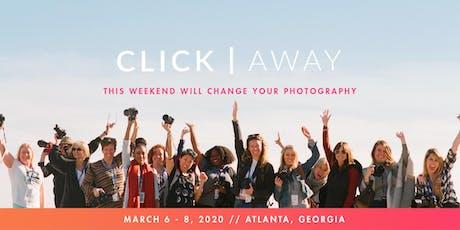 CLICK AWAY 2020: ATLANTA tickets