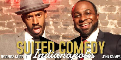 SUITED COMEDY MIDWEST TOUR: TAKING INDIANAPOLIS  tickets