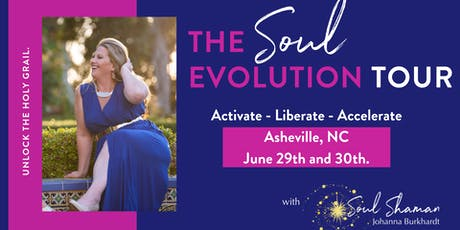 The Soul Evolution Tour. Activate - Liberate - Accelerate  in Asheville, NC tickets