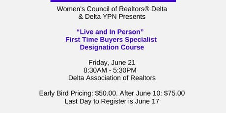 First Time Buyers Specialist Designation tickets