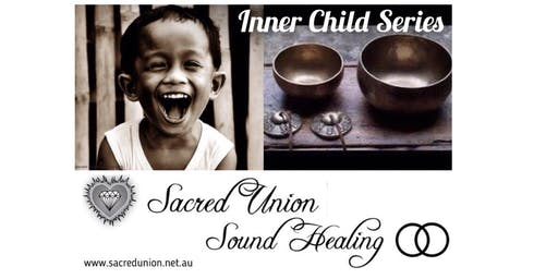 Sacred Union Sound Healing - Inner Child 8 week Series with Stuart & Kelly Wolf - plus free Taster class