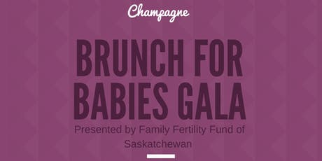 Champagne Brunch for Babies Gala tickets