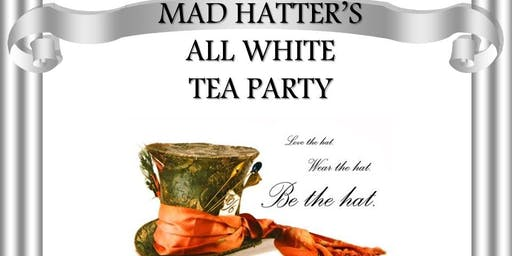MAD HATTER'S ALL WHITE TEA PARTY