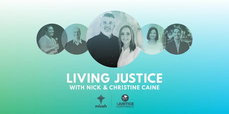 Living Justice - with Christine and Nick Caine tickets