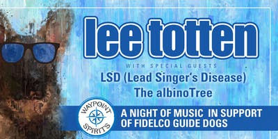 Lee Totten Live - Fidelco Guide Dog Fundraiser
