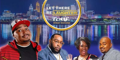 """""""Let There Be Laughter"""" Clean Comedy Tour"""
