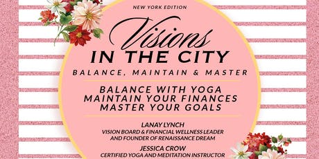Women's Empowerment Event VISIONS IN THE CITY... NEW YORK EDITION tickets