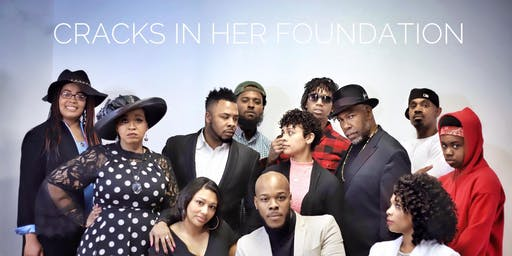 Cracks in Her Foundation: The Stage Play: Detroit