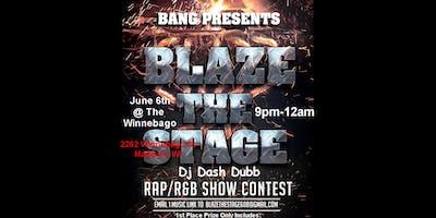 Blaze The Stage