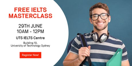 FREE IELTS MASTERCLASS @ University of Technology Sydney tickets